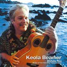 KEOLA BEAMER / Mohala hou-Music of the Hawaiian Renaissance