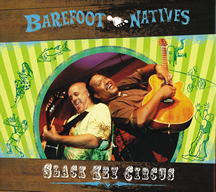 BAREFOOT NATIVES / SLACK KEY CIRCUS