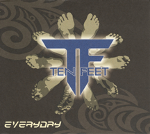 TEN FEET  /  EVERYDAY